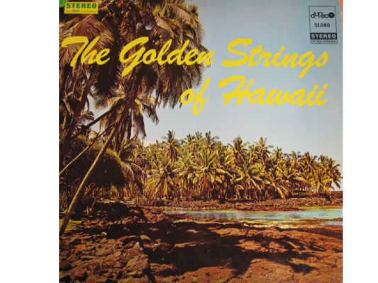 the golden strings of hawaii